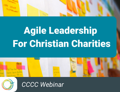 Agile Leadership for Christian Charities