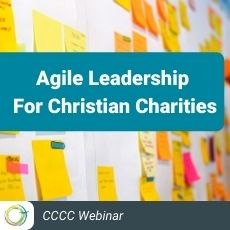Agile Leadership for Christian Charities