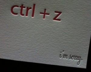 "CTRL + Z ""I'm sorry"" card"