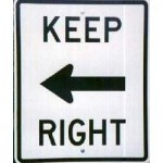 Photo of a keep right sign with a left arrow
